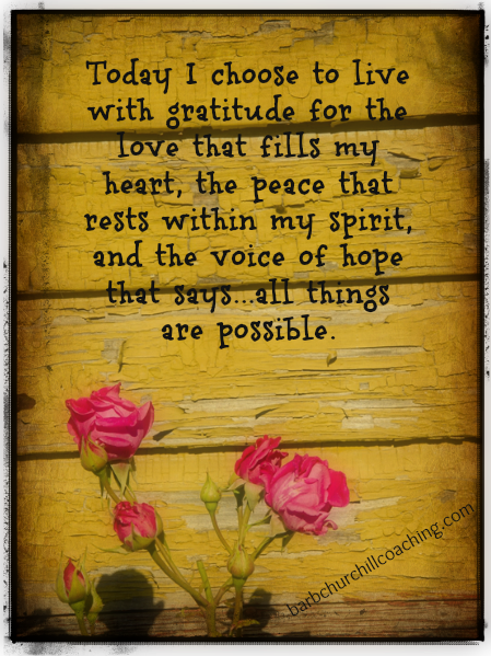 Chose to live in gratitude every day! Gratitude quotes