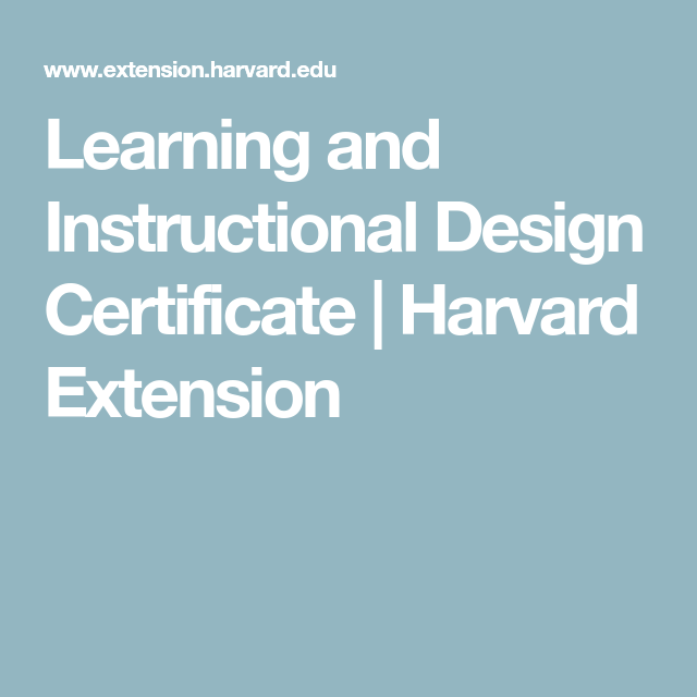Learning Design And Technology Certificate Learning Design Instructional Design Learning