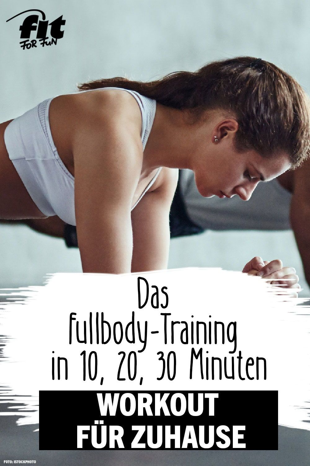 Workout zuhause: Trainingsplan für 10, 20 oder 30 Minuten #quickfitness