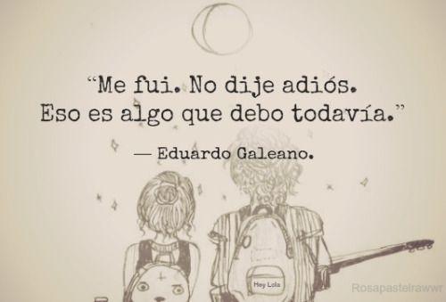 20 Frases De Amor De Eduardo Galeano: Eduardo Galeano Frases De Amor