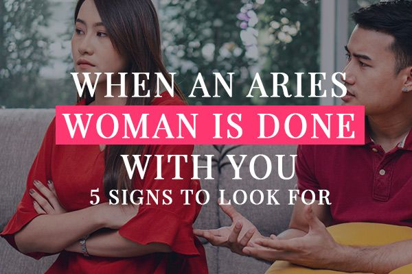 With is an you woman aries done when How to
