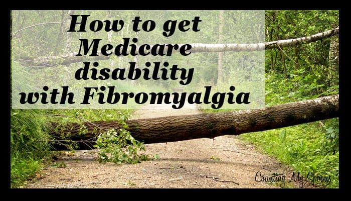 How Can I Get Medicare Disability for Fibromyalgia ...