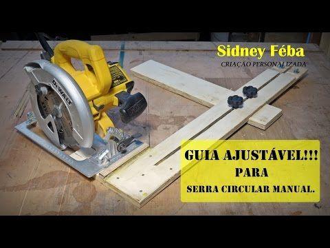 Guia Ajustavel Para Serra Circular Manual Youtube Serra