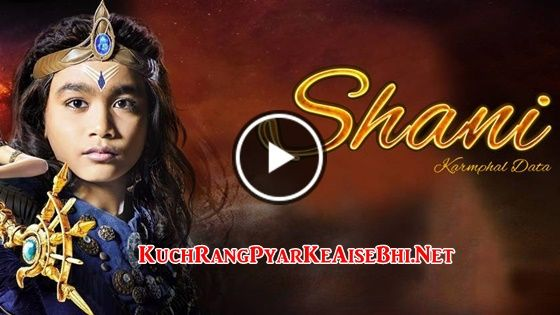 Video watch online Shani 19th December 2017 Full Episode 293 Colors