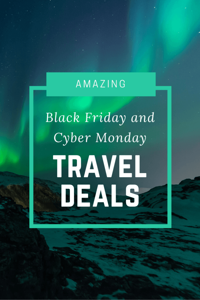 The Best Black Friday And Cyber Monday Deals For Travelers The Traveling Teacher In 2020 Cyber Monday Travel Deals Traveling Teacher Cyber Monday