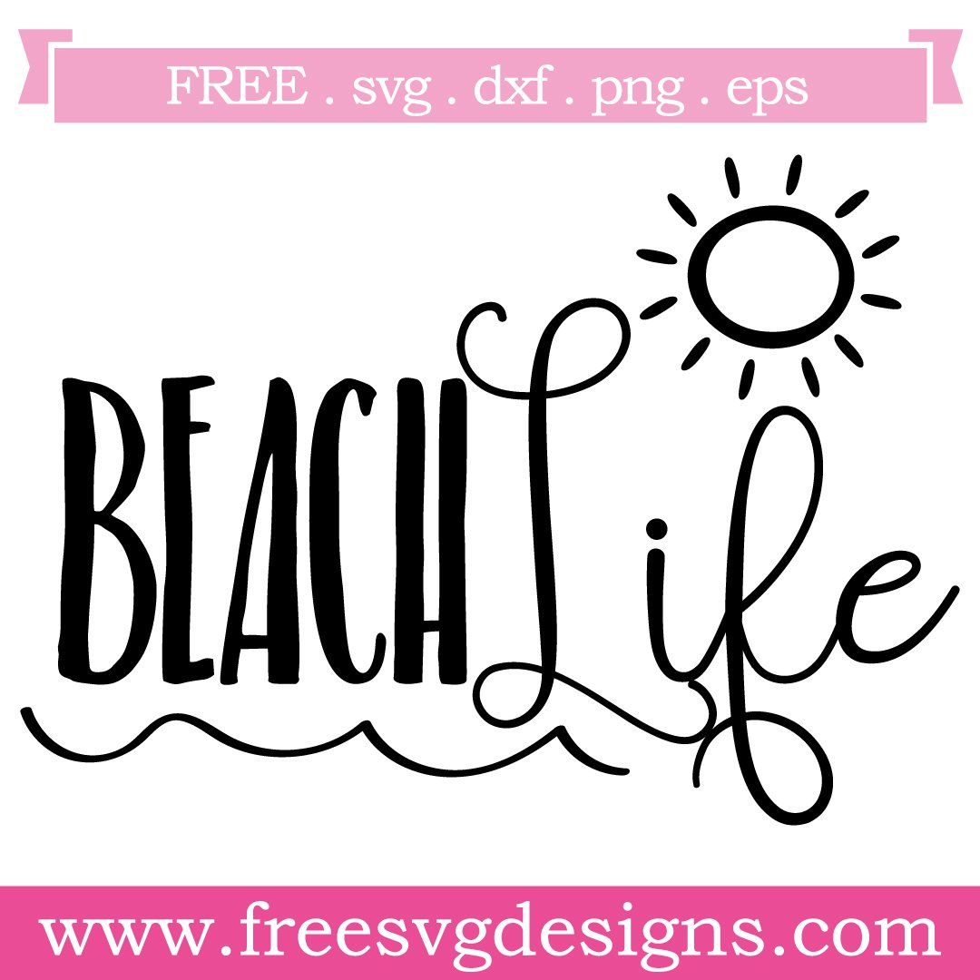 Download Beach Life Free SVG Files 943 in 2020 | Free svg, Svg free ...