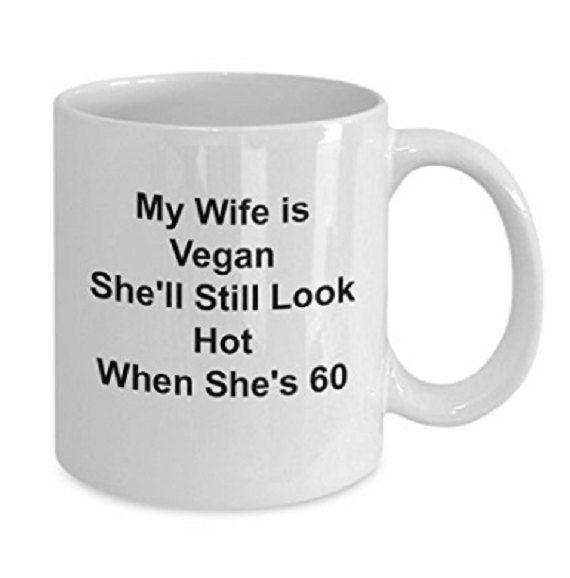 Birthday Gift For Vegan Wife Funny Coffee Mug Wives Tea Cup Novelt
