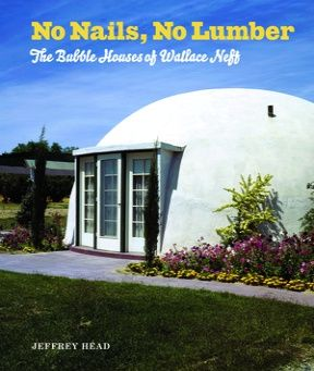 No Nails No Lumber The Bubble Houses Of Wallace Neff Scribd