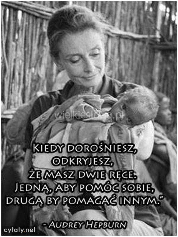 Kiedy Dorośniesz Odkryjesz Hepburn Audrey Dobro I