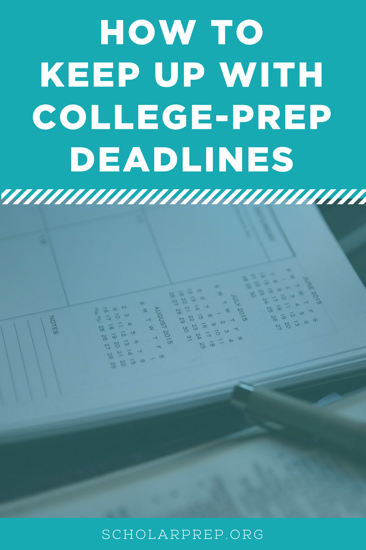 How to Keep Up with College Prep Deadlines