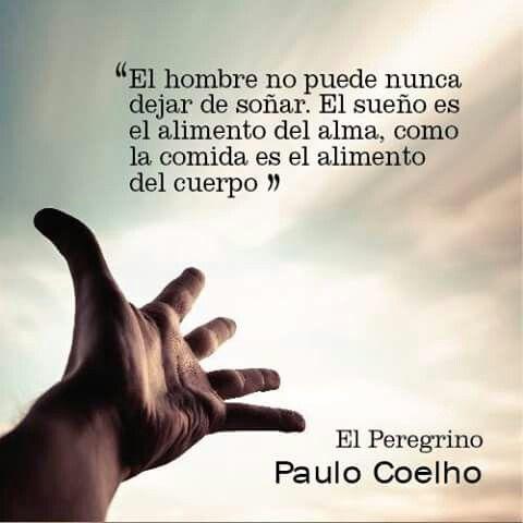 Sueños Alimento Del Alma Paulo Coelho Peregrino Sueños