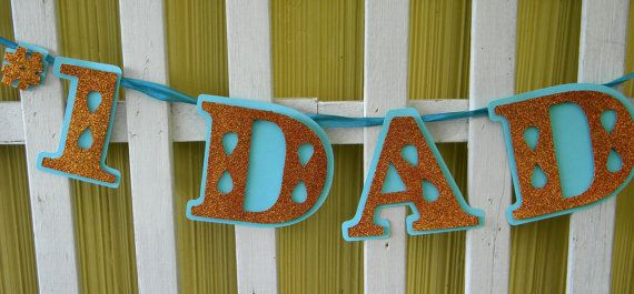 No 1 Dad  Father's Day Banner by LittlePumpkinPapers on Etsy, $11.00