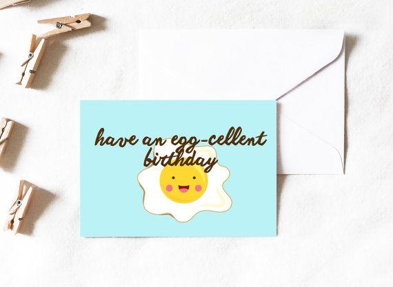 Excellent Birthday Eggcellent Birthday Birthday Card Egg Etsy Funny Birthday Cards Cute Birthday Cards Birthday Cards For Friends