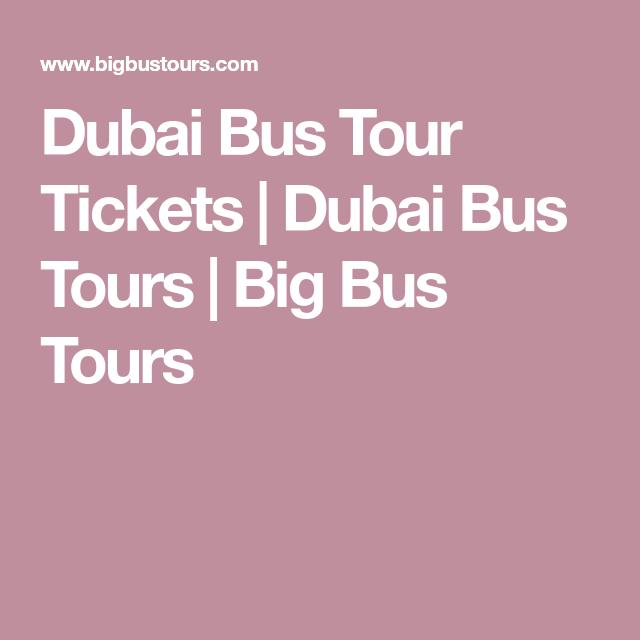 Dubai Bus Tour Tickets Dubai Bus Tours Big Bus Tours Morocco
