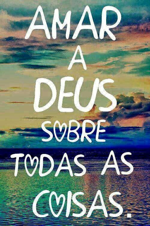 Sempre E Eternamente Deus Acima De Tudo Ideias God Frases E