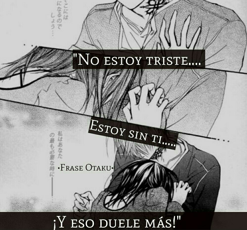 Frases Anime Corazon Roto Pinterest Anime Otaku Y Manga