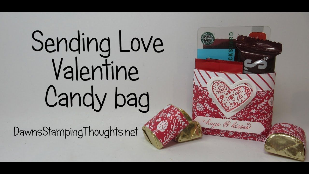 Sending Love Valentine Candy Bag using Stampin'Up! Products
