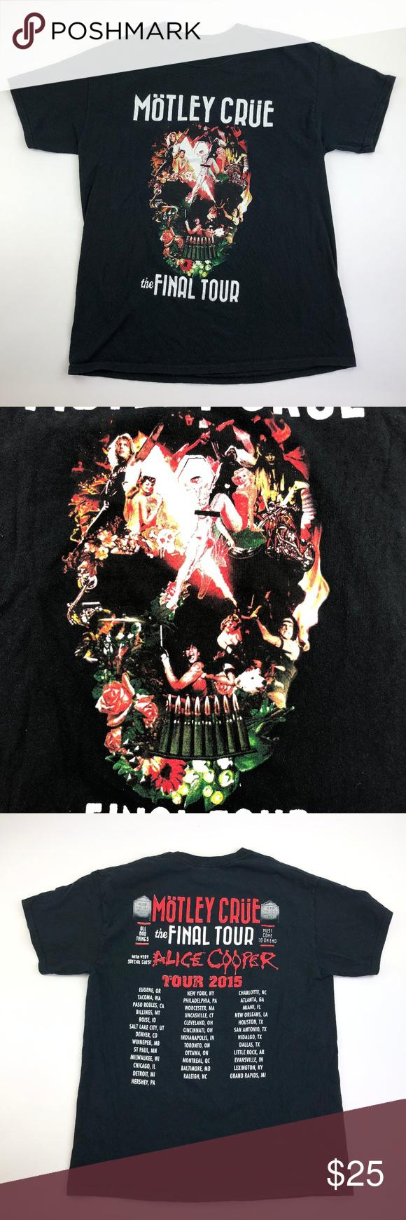 Motley Crue Concert Tee The Last Tour 2015 Motley Crue Concert Concert Tees Concert Tshirts