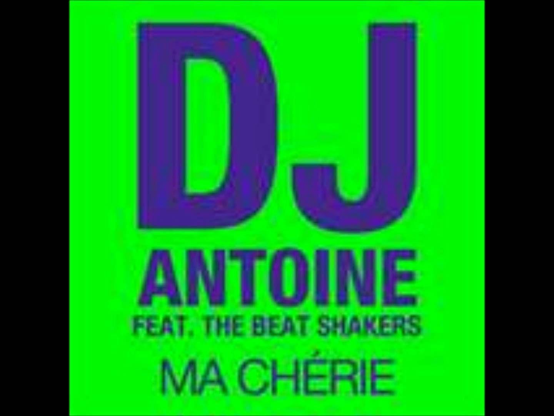 Dj Antoine Ma Cherie Original