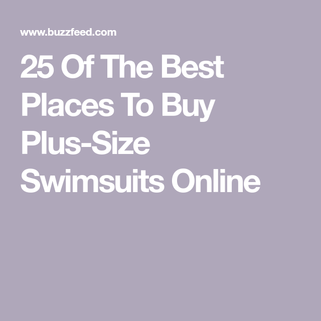 97f93717d5 25 Of The Best Places To Buy Plus-Size Swimsuits Online | Style ...