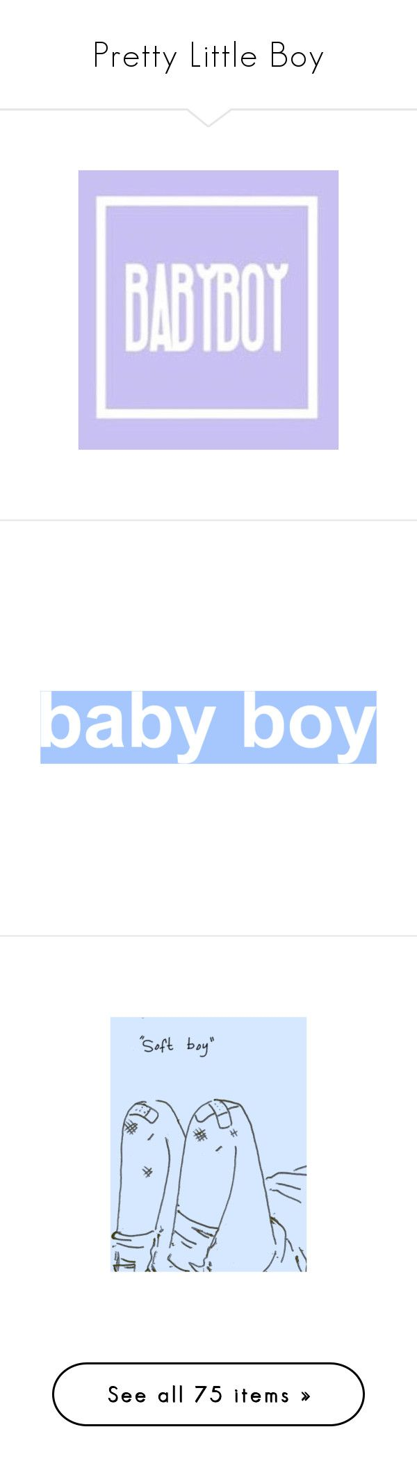 "pretty little boy""xx-pretty-boy-xx ❤ liked on polyvore featuri"