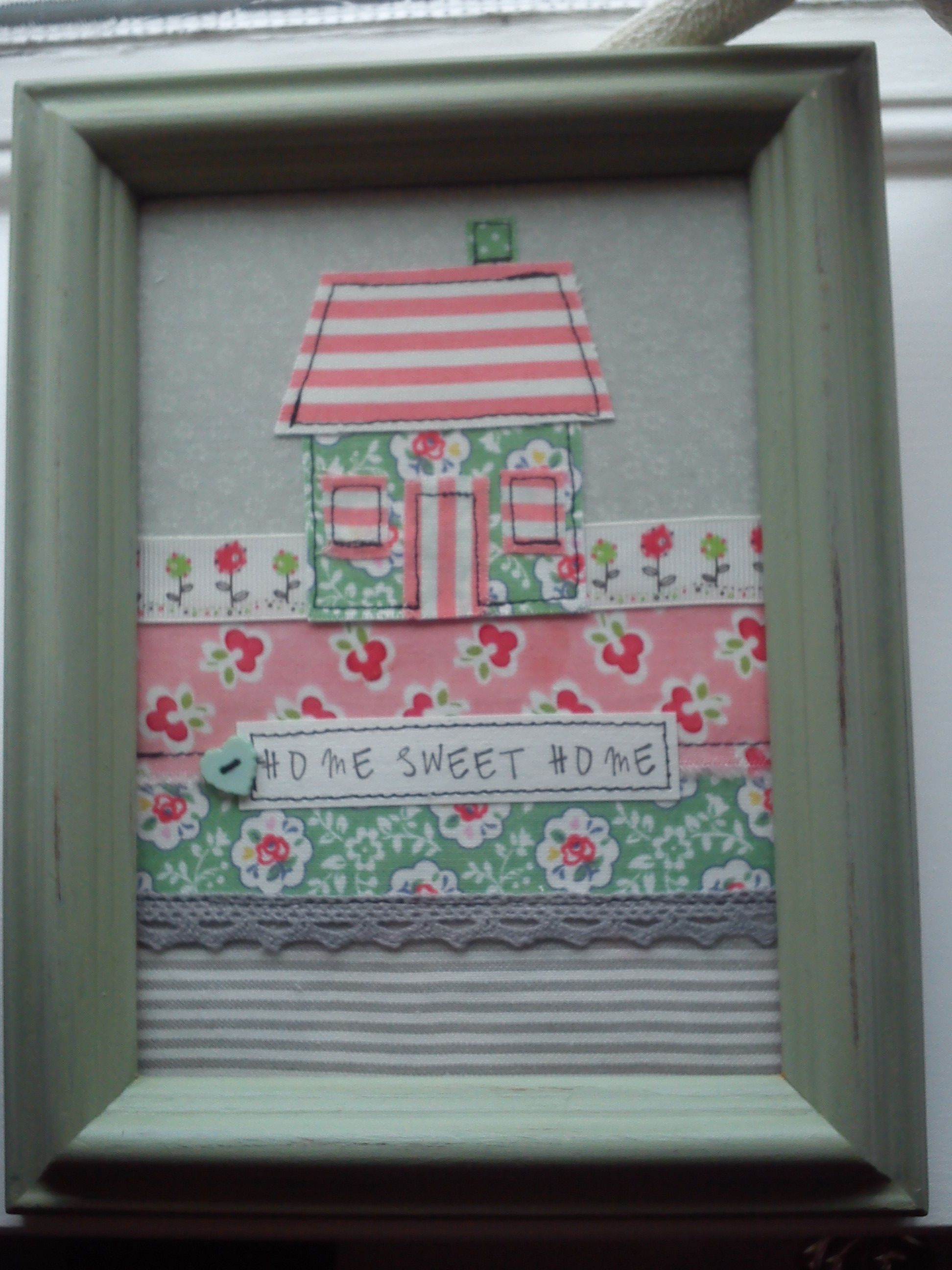Handmade machine sewn home sweet home picture made with pretty