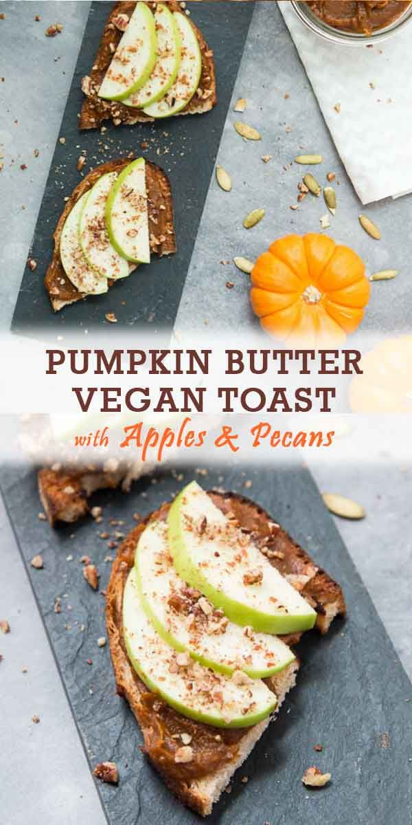 Easy Pumpkin Butter Toast With Green Apples Pecans