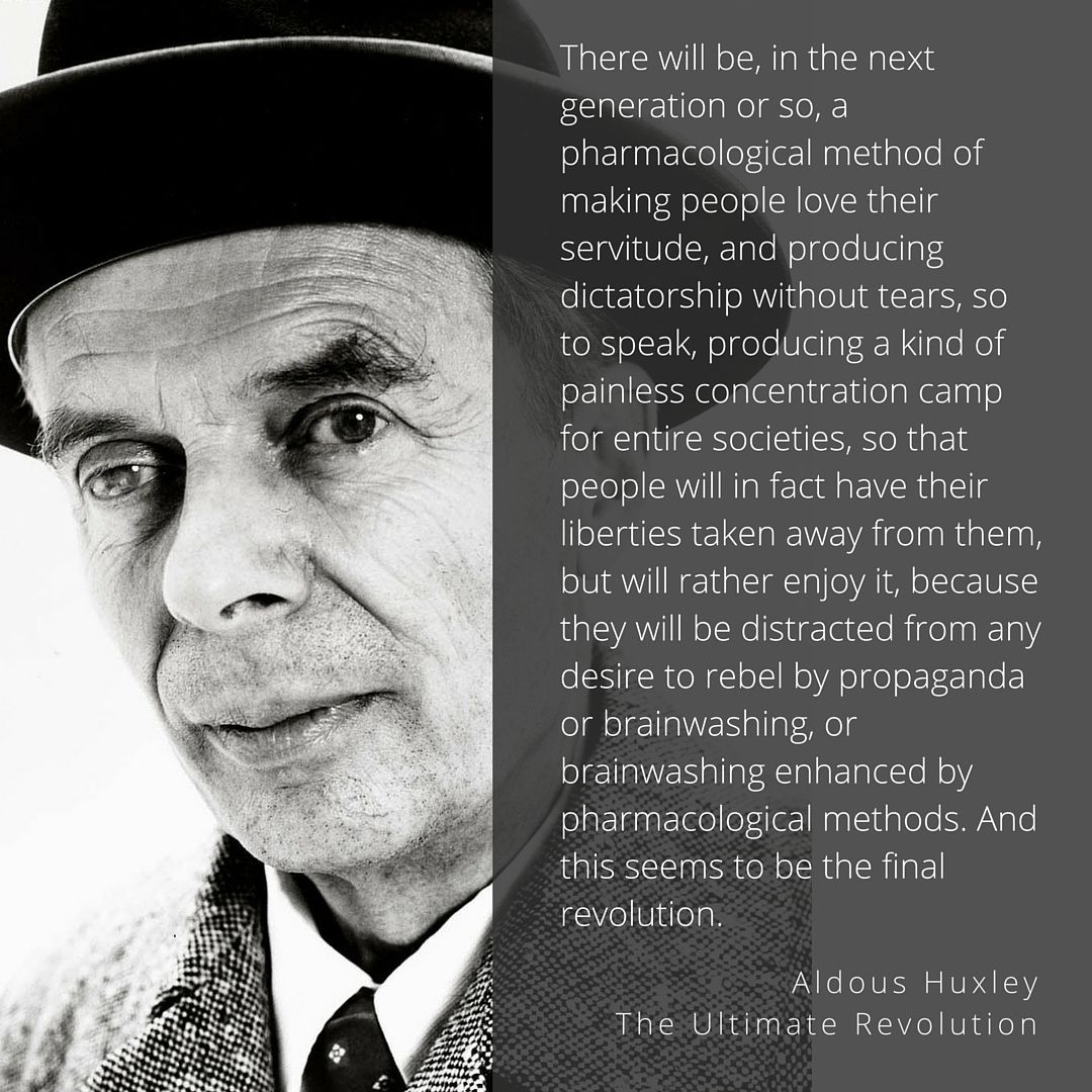 Oppenheimer Quote Aldous Huxley  The Ultimate Revolution  A Blueprint To Enslave