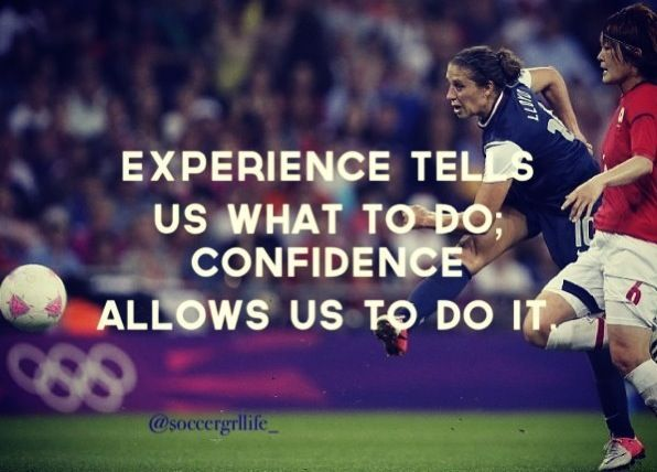 Soccer Confidence Quotes Quotesgram Soccer Quotes Girls Soccer Quotes Soccer Inspiration