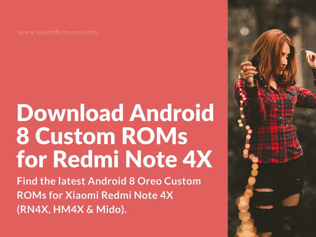 Android 8 Oreo Custom ROMs for Xiaomi Redmi Note 4X