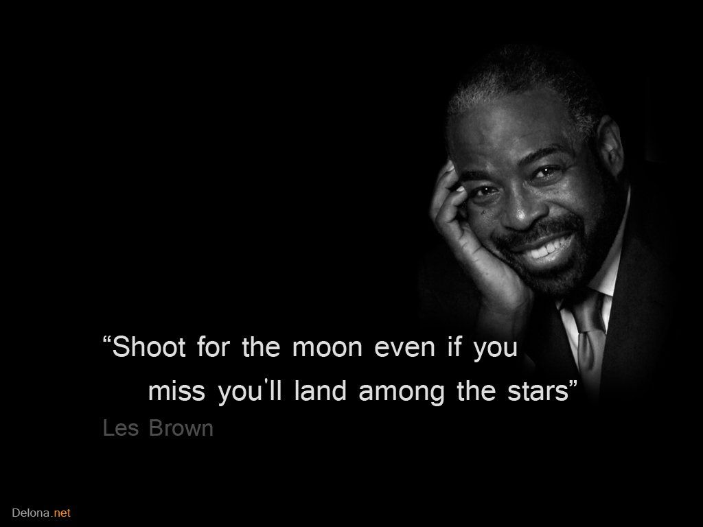 Les Brown Quotes Les Brown Quotesquotesgram  Start  Pinterest  Les Brown
