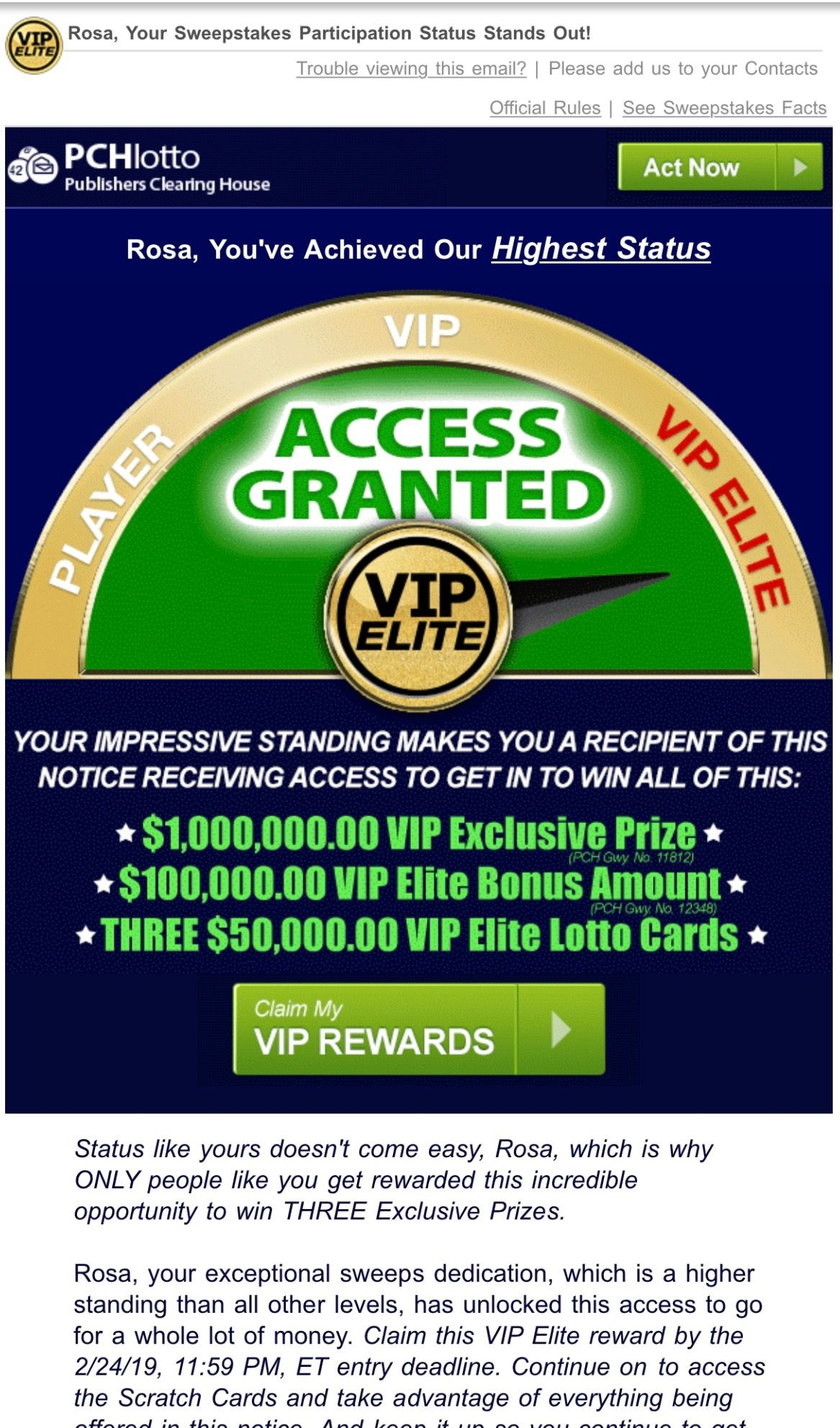 PCH VIP ELITE SWEEPSTAKES ACCESS GRANTED/I RROJAS CLAIM MY VIP