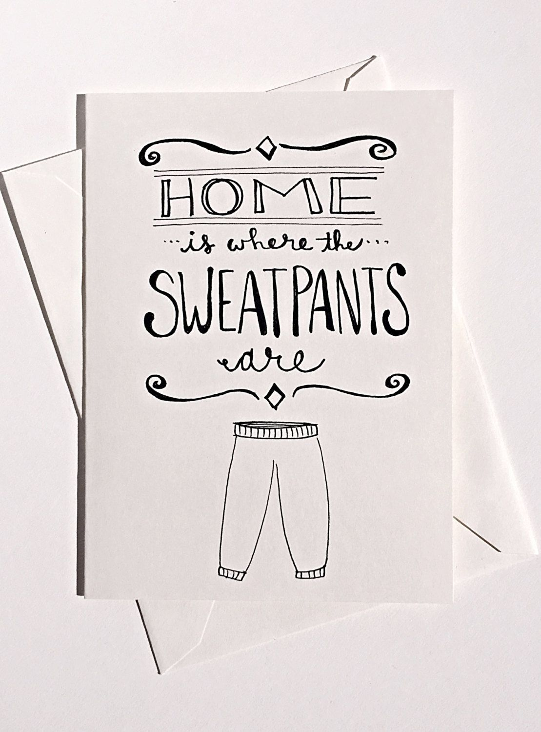 Greeting Card - Home is Where the Sweatpants Are by CLAIREandJAMESdesign on Etsy