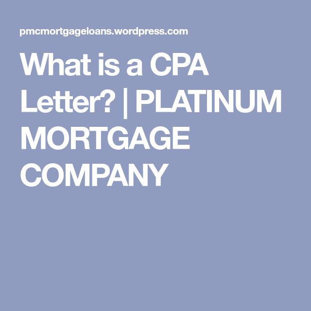 What Is A Cpa Letter  Mortgage Companies