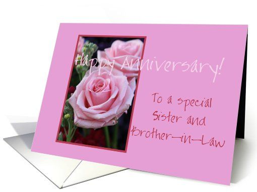 Anniversary sister and brother in law pink roses card my