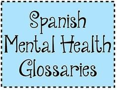 Follow The Source Link For A List Of Spanish Mental Health And