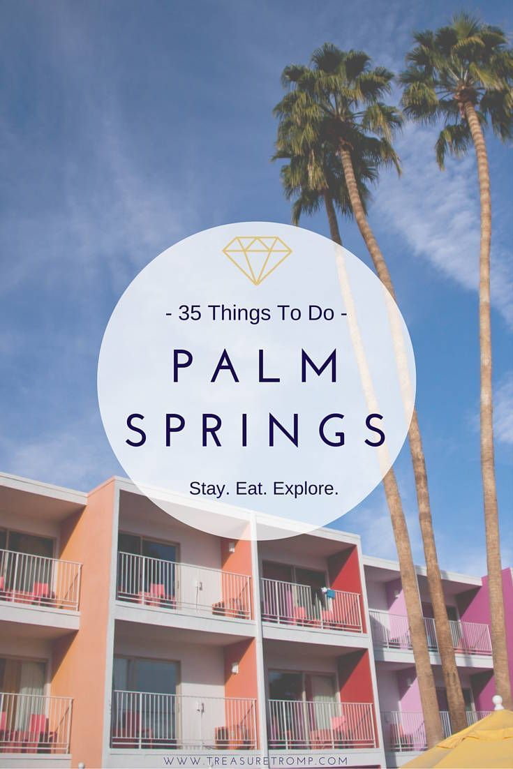 Palm Springs is a magical city to