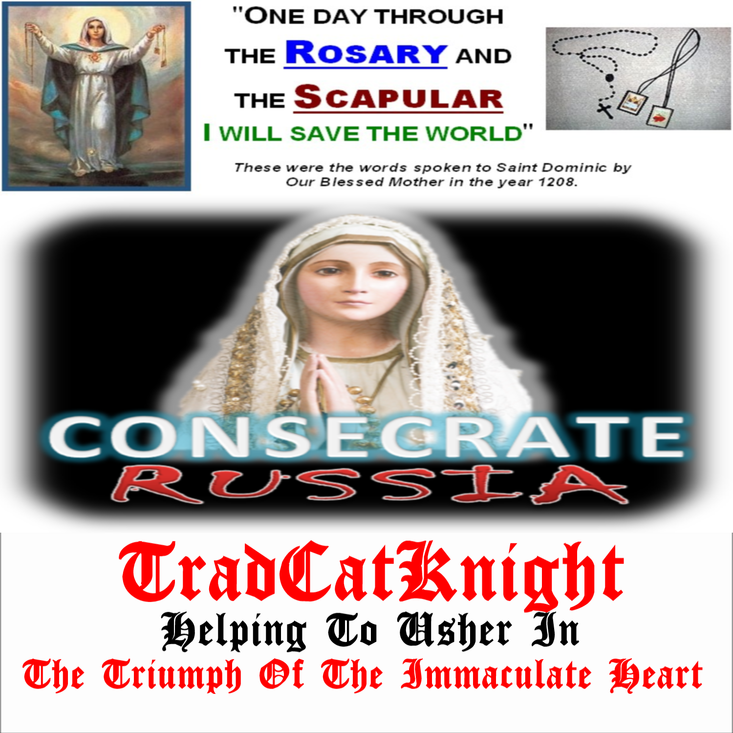 tradcatknight #fatima in the end, my immaculate heart will triumph
