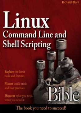 Linux Command Line And Shell Scripting Bible Pdf Linux Pinterest