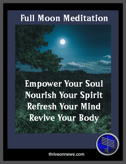 Full Moon Meditation Technique - Thrive On News Spiritual ...