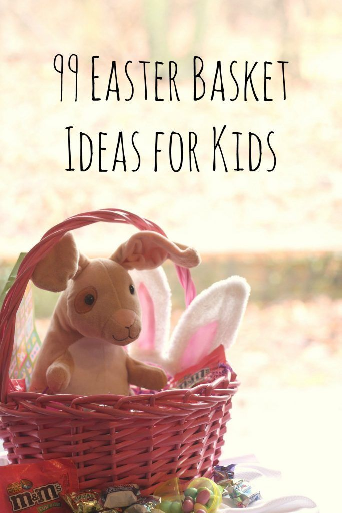 99 easter basket ideas for kids plus free printable basket ideas 99 easter basket ideas for kids plus free printable basket ideas easter baskets and easter bunny negle Image collections