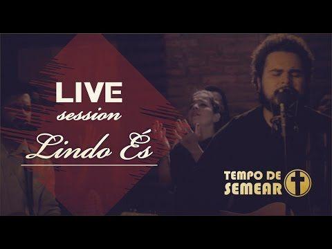 Lindo Es Tempo De Semear Live Session Beauty Beauty