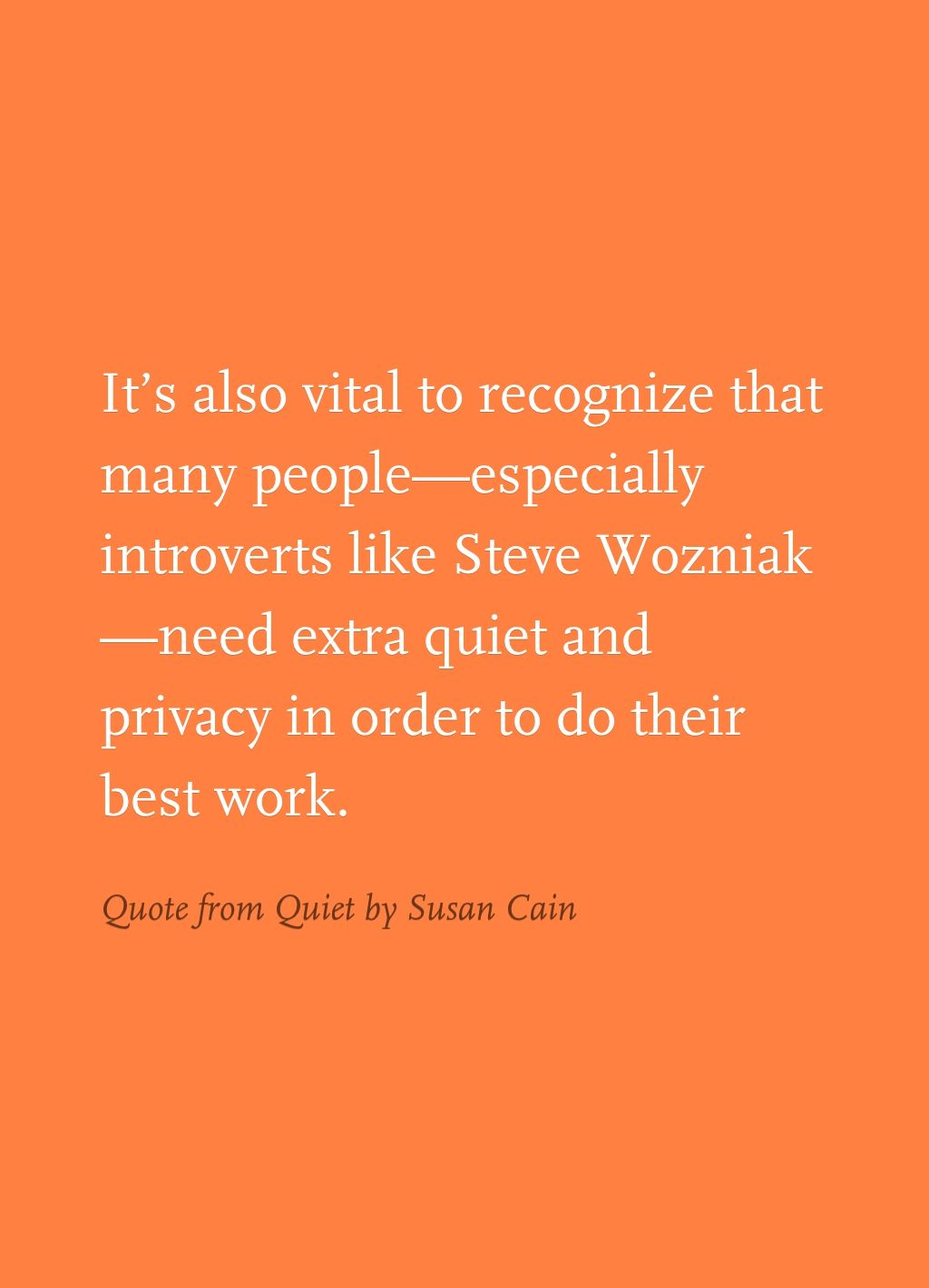 Erik Sagen Highlighted It S Also Vital T In Quiet Readmill Quiet Susan Cain Book Quotes Quotes