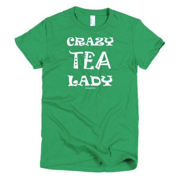 Crazy Tea Lady T-Shirt - Women's