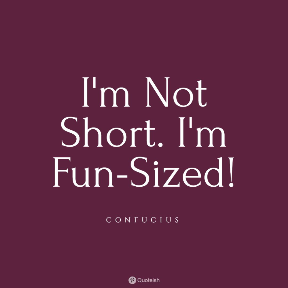 Top 10 Short People Quotes Quoteish In 2020 Short People Quotes People Quotes Short People