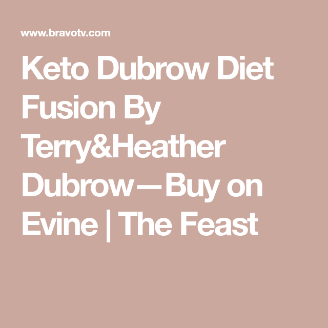 The Dubrow Keto Fusion Diet Is Here And Dr Terry Dubrow Is Calling It A Breakthrough Keto Diet Feast