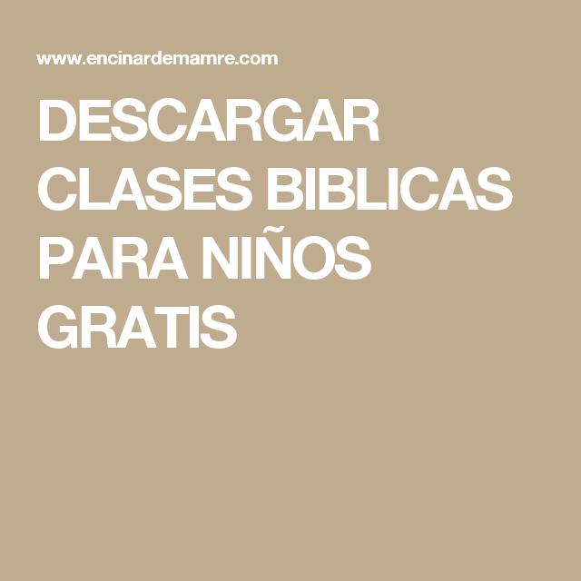 Descargar Clases Biblicas Para Niños Gratis Kate