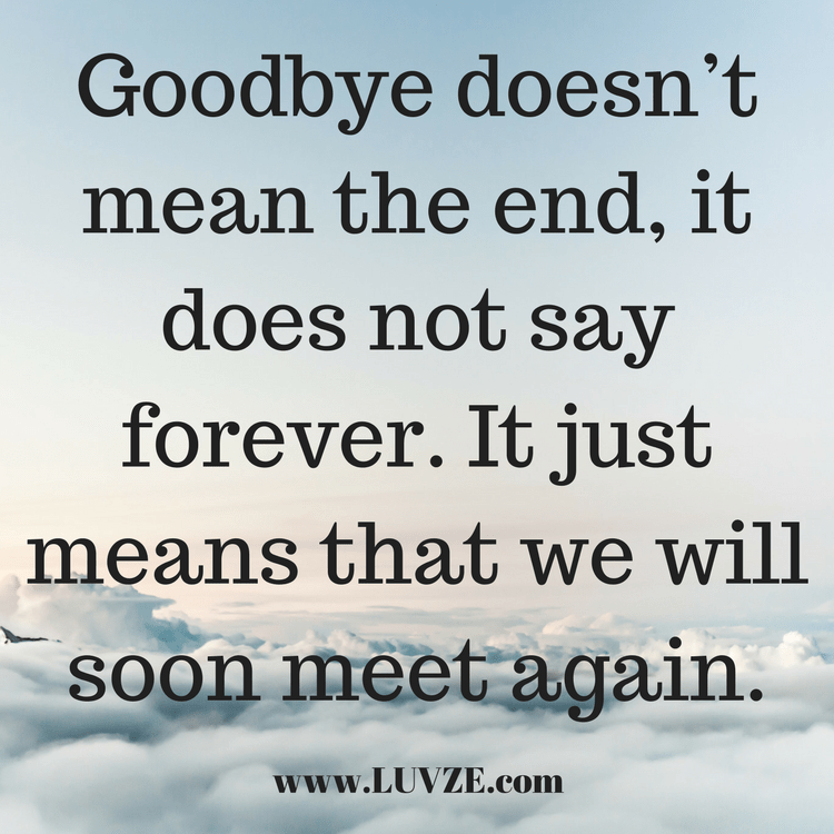 120 Goodbye Quotes and Farewell Sayings & Messages | Motivational
