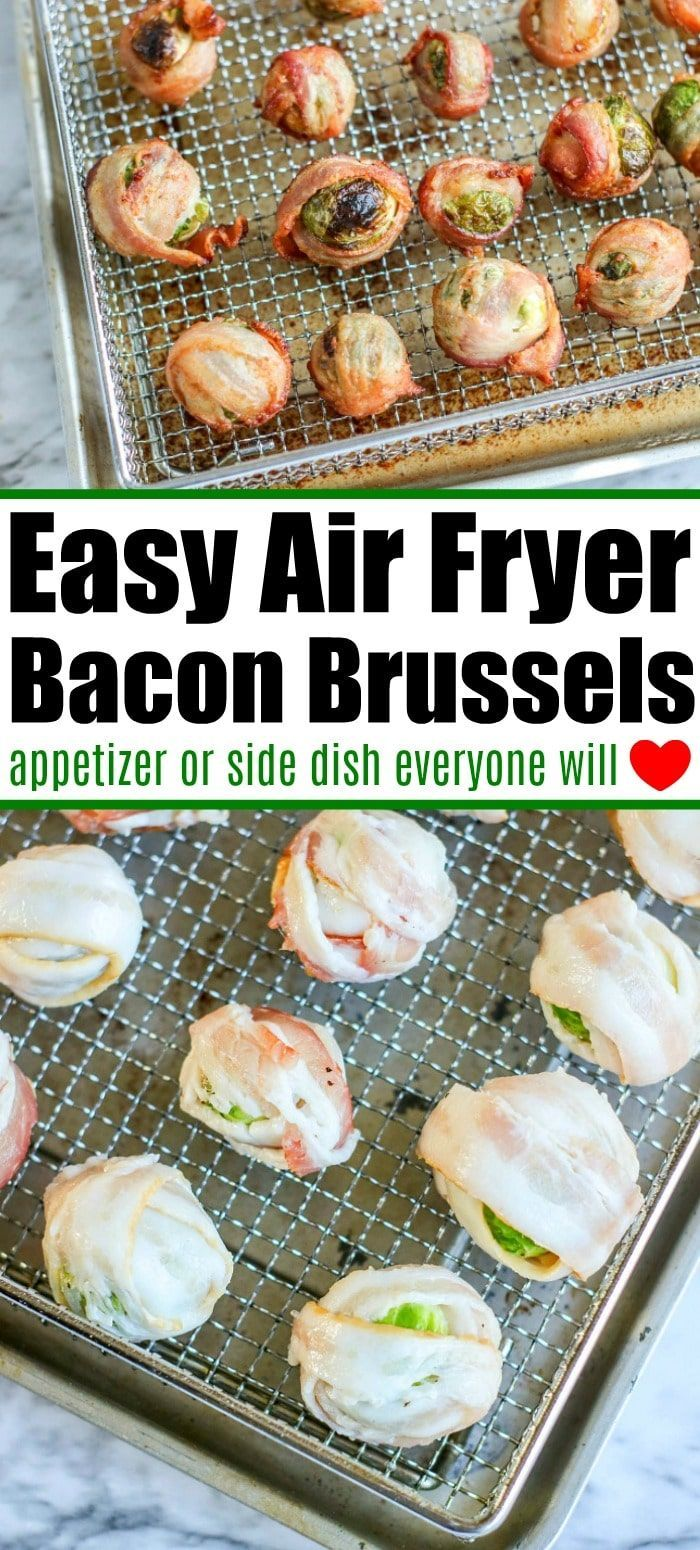 Crispy Brussel Sprouts with Bacon Crispy brussel sprouts with bacon are the best air fryer appetize