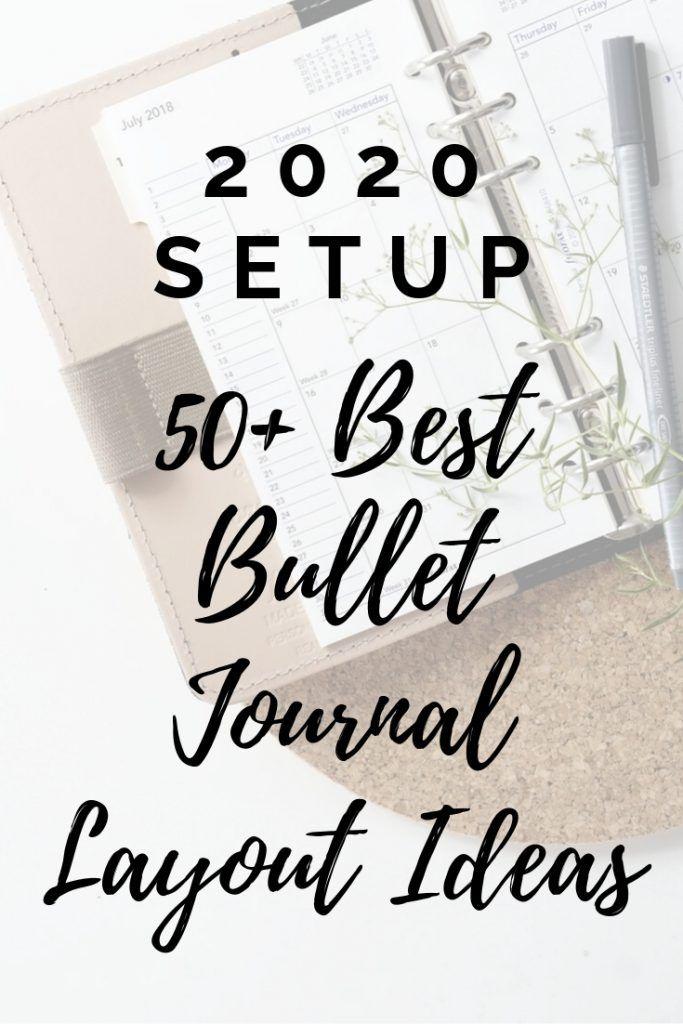 50+ Best Bullet Journal Layout Ideas for 2020 Setup - Inspiring Sunday